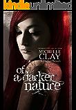 Of A Darker Nature (A Darker Novel Book 1)