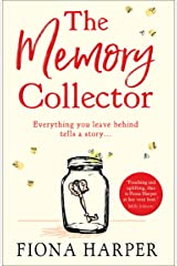 The Memory Collector: The emotional and uplifting new novel from the bestselling author of The Other Us Kindle Edition