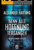 Wenn alle Hoffnung vergangen (Ein Jan-Tommen-Thriller 3) (German Edition)