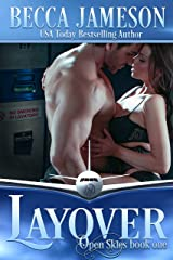 Layover (Open Skies Book 1) Kindle Edition