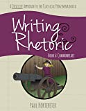 Writing & Rhetoric Book 6: Commonplace, Student Edition