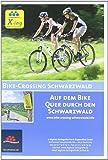 Bike-Crossing Schwarzwald: Auf dem Bike quer durch den Schwarzwald