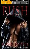 RUSH (Men of Rapture Book 1)