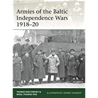 Armies of the Baltic Independence Wars 1918-20