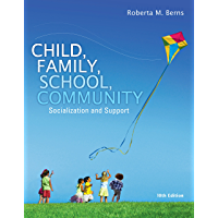 Child, Family, School, Community: Socialization and Support