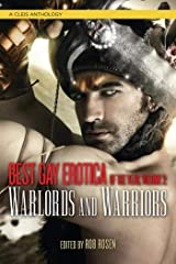 Best Gay Erotica of the Year: Warlords and Warriors (Best Gay Erotica Series) Kindle Edition