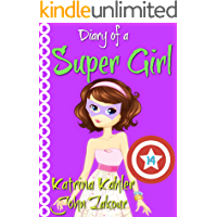 Diary of a Super Girl - Book 14: Love Battle