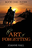 The Art of Forgetting: Rider