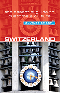 Amazon swiss watching inside the land of milk and money switzerland culture smart the essential guide to customs culture fandeluxe Choice Image