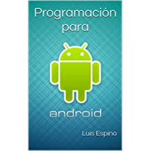 Programación para Android (Spanish Edition) Feb 10, 2016