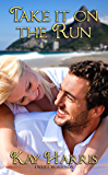 Take It on the Run (I Want Morrison Book 4)