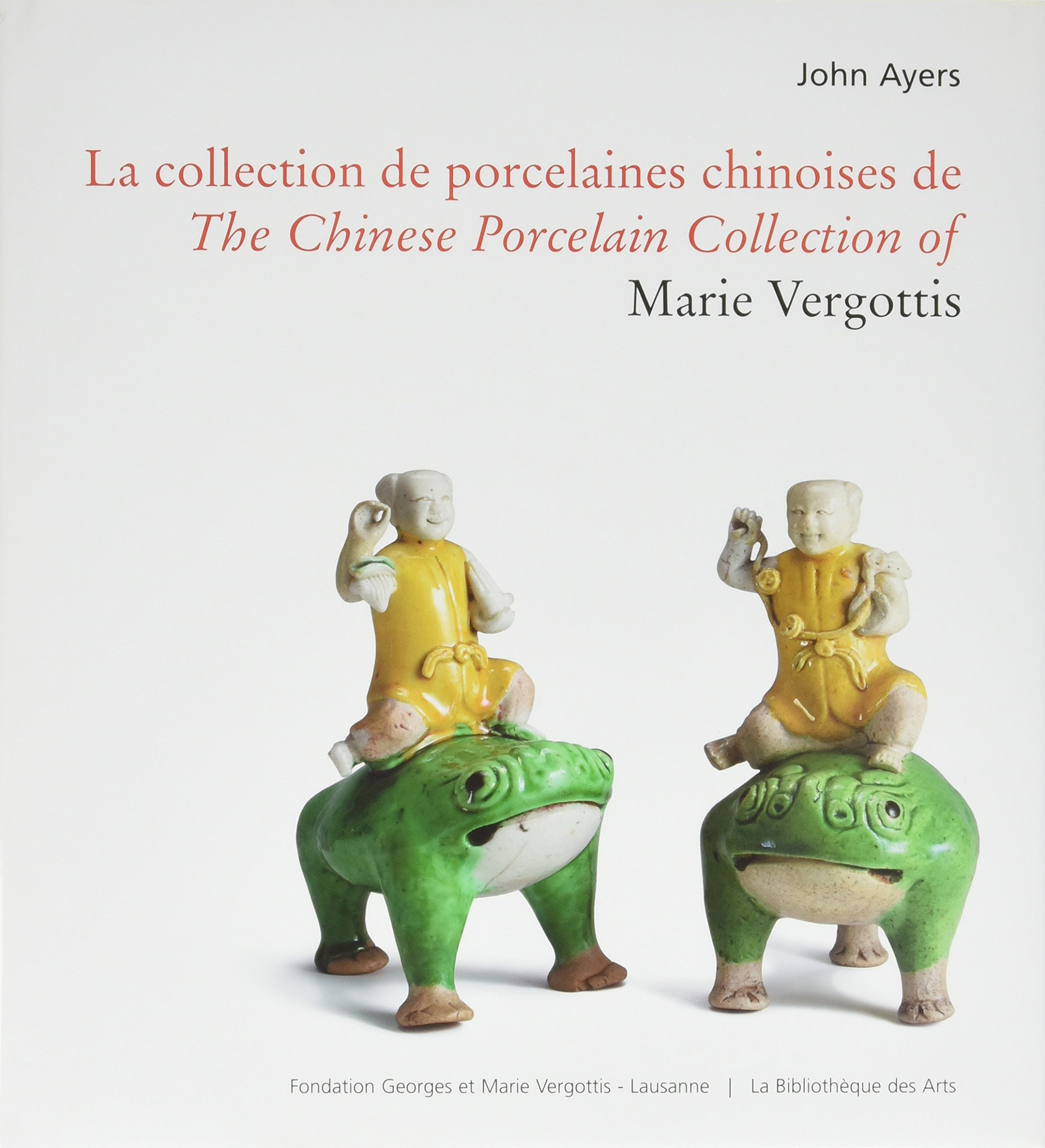 The Chinese Porcelain Collection of Marie Vergottis PDF