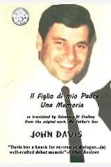 Il Figlio di mio Padre: Una Memoria: My Father's Son: A Memoir (Italian Edition) Kindle Edition