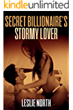 Secret Billionaire's Stormy Lover (The Secret Billionaires Series Book 2)