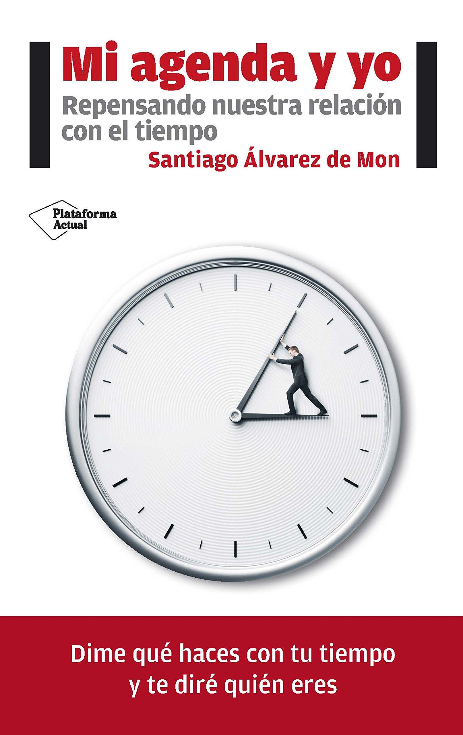 Mi agenda y yo: Amazon.es: Santiago Álvarez de Mon: Libros