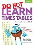 Do Not Learn Workbooks - Times Tables