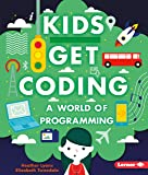 A World of Programming (Kids Get Coding)
