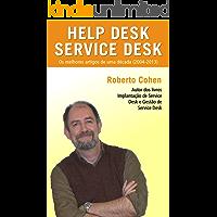 Os melhores artigos de uma década (2004-2013) sobre Help Desk e Service Desk