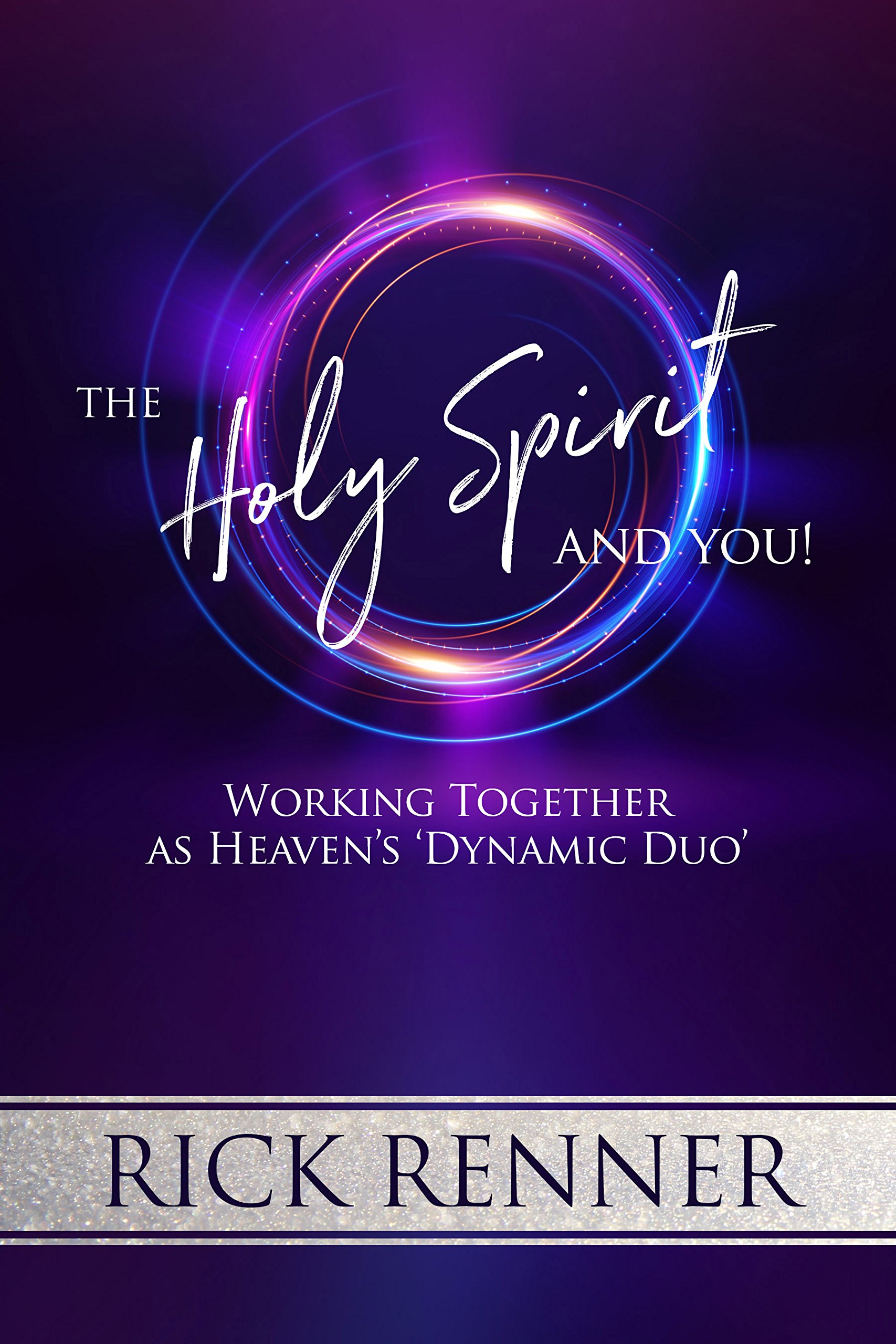 Download The Holy Spirit and You: Working Together as Heaven's 'Dynamic Duo' pdf