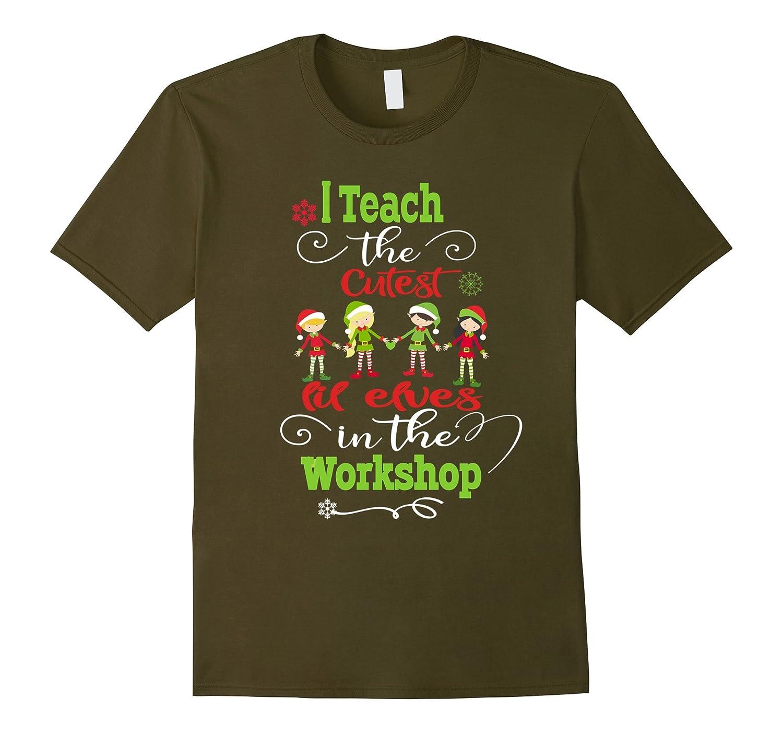 Christmas Teachers TShirt- Cutest Elves In The Workshop-ANZ