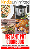 Instant Pot Cookbook: The No B.S. Pressure Cooker Start Guide for Smart People - Including Quick and Easy Rapid Weight Loss Recipes For Beginners (Clean Eating Series Book 2)