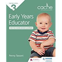 CACHE Level 3 Early Years Educator for the Work-Based Learner (English Edition)