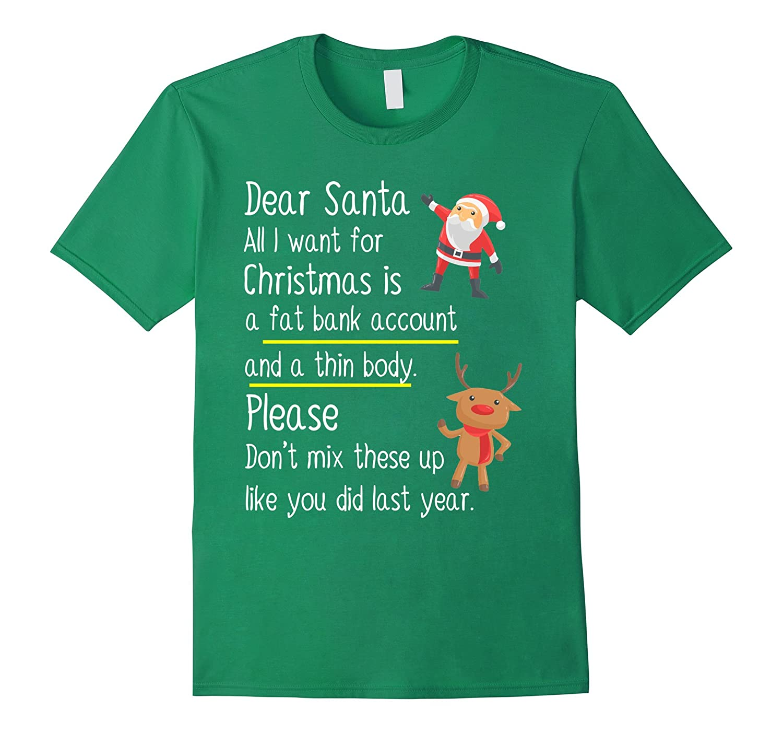 259dc4d4 Dear Santa All I Want For Christmas Funny Xmas T Shirt-ANZ ⋆ Anztshirt
