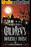 Return To The Children's Horrible House