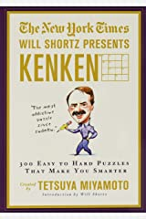 The New York Times Will Shortz Presents KenKen: 300 Easy to Hard Puzzles That Make You Smarter Paperback