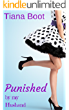 Punished by My Husband (Fabulous Fifties Discipline Book 3)