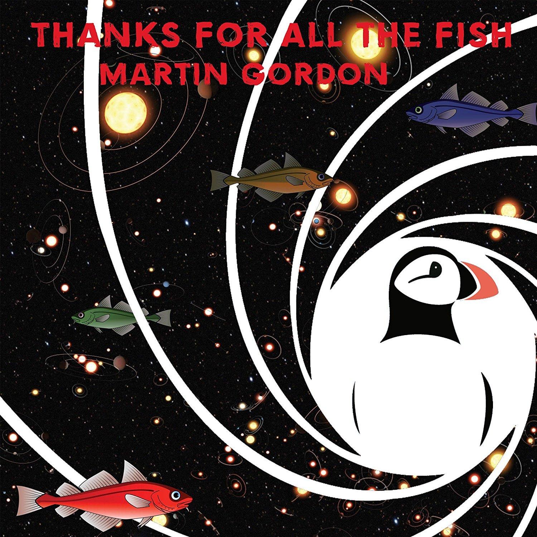 Vinilo : Martin Gordon - Thanks For All The Fish (United Kingdom - Import)