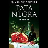 Pata negra: Andalucía thriller (Spanish Edition)