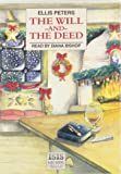 Will and the Deed: Complete & Unabridged