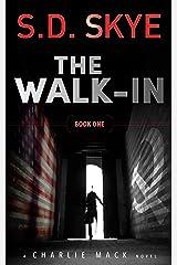 The Walk-In: A Charlie Mack Novel