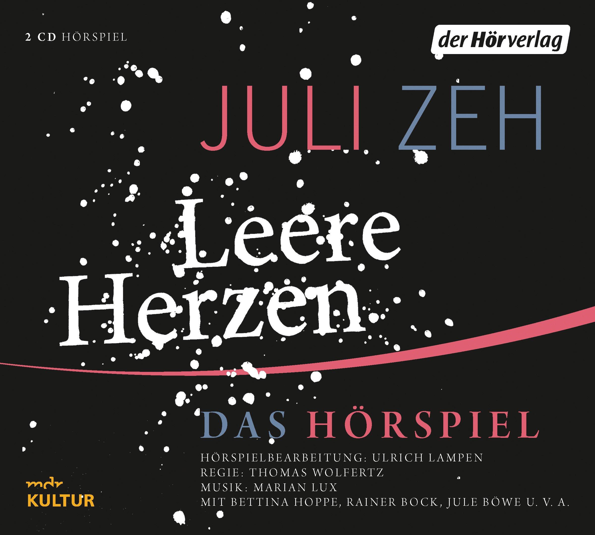 Leere Herzen: Das Hörspiel: Amazon.de: Juli Zeh, Marian Lux ...
