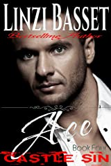 Ace (Castle Sin Book 4) Kindle Edition