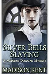 Silver Bells Slaying (Madeline Donovan Mysteries Book 5) Kindle Edition