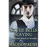 Silver Bells Slaying (Madeline Donovan Mysteries Book 5) (English Edition)