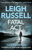 Fatal Act (A DI Geraldine Steel Thriller Book 6)
