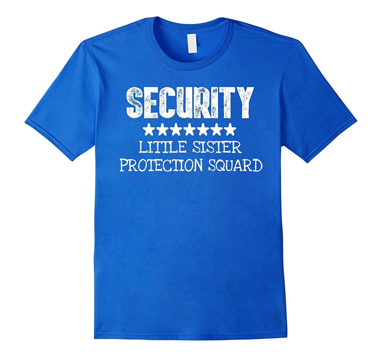 7648da54aa Big Brother Gift Ideas Little Sister Protection Squad Shirt-FL ...