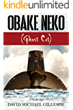 Obake Neko (Ghost Cat): A Pacific Tale (English Edition)