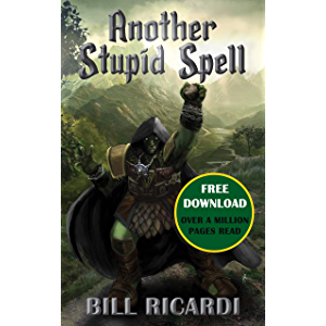 Another Stupid Spell (Another Stupid Trilogy Book 1)