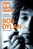 Song of the North Country: A Midwest Framework to the Songs of Bob Dylan