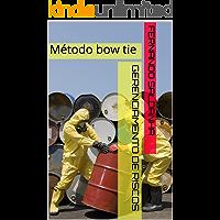 Gerenciamento de riscos: Método bow tie