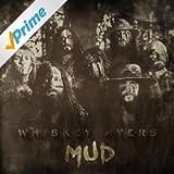 Mud [Explicit]