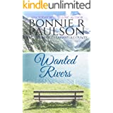 Wanted Rivers (The Sisters of Clearwater County Book 4)