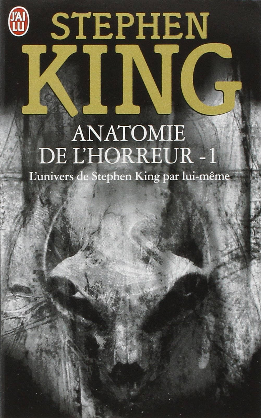 Anatomie De L Horreur T 1 Stephen King 9782290318799