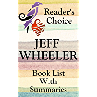 JEFF WHEELER BOOKS CHECKLIST IN SERIES ORDER WITH SUMMARIES - UPDATED 2017: Includes: Kingfountain Series, Both of the Muirwood Series, Whispers frm Mirrowen ... and Summaries (Book List With Summaries 2)