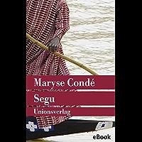 Segu: Roman. Der Segu-Zyklus (1) (Unionsverlag Taschenbücher) (German Edition)