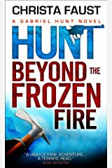 Gabriel Hunt - Hunt Beyond the Frozen Fire